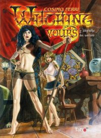 Witching yours - le labyrinthe des sorciers